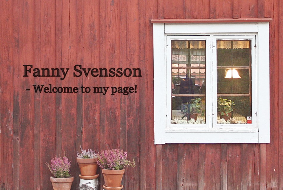 fannysvensson - Welcome To My Page